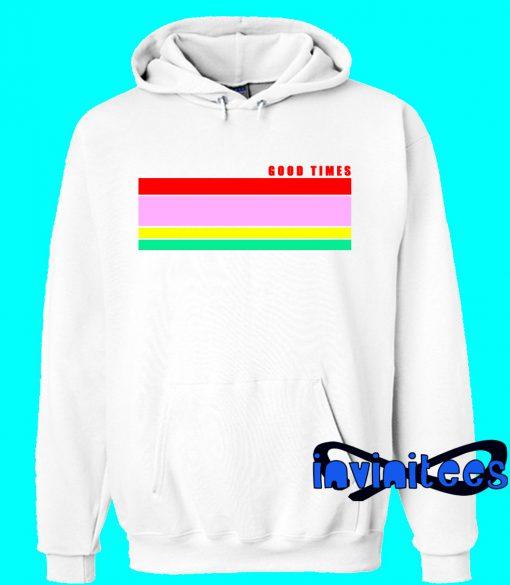 Good Times Color Line Hoodie