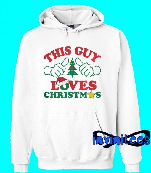 This Guy Loves Christmas Hoodie