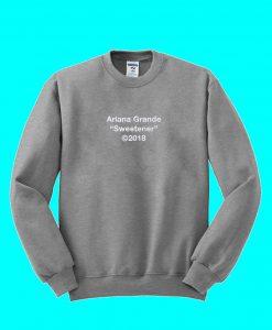 Ariana Grande releases Sweetener Sweatshirt