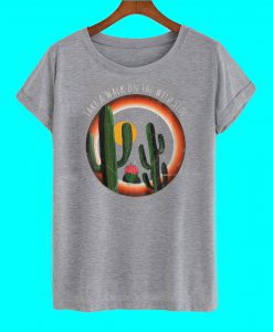 Take A Walk On The Wild Side T Shirt
