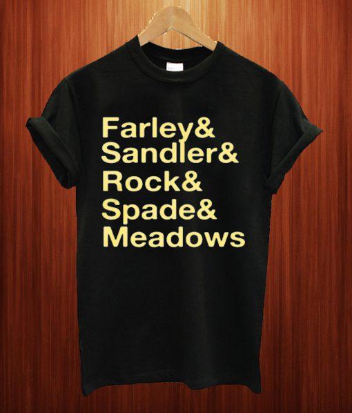Jonah Hill Farley & Sandler & Rock & Spade & Meadows T Shirt