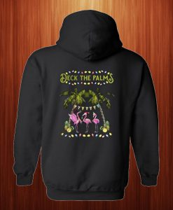 The Deck The Palm Hoodie Back
