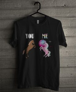 You Me Unicorn Funny T Shirt
