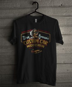 1640 Riverside Drive 24 Hour Service Doc Brown's Custom Car Modification T Shirt