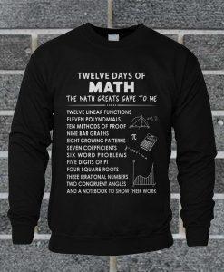 Twelve Days Of Christmas Math Sweatshirt