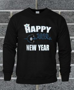 2019 Happy New Year Nurse Gift Quote Sweatshirt