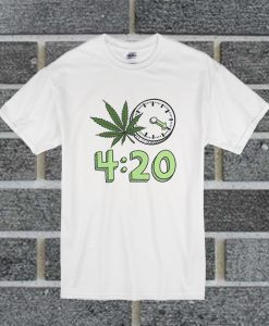 420 Clock Need To To Thing Smoke Quality Large T Shirt