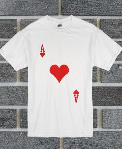 Ace Of Hearts Playing Card T Shirt