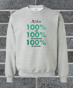 Atiku 100% Sweatshirt