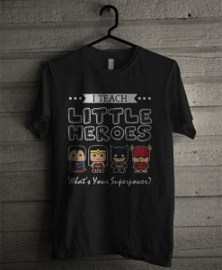 Superheroes T Shirt