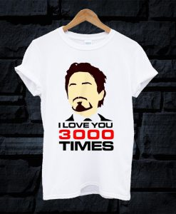 Dad I Love You 3000 Tony Stark End Game T Shirt