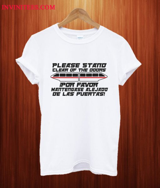 Please Stand Clear Of The Doors T Shirt