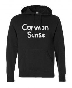 The Common Sense Hoodie
