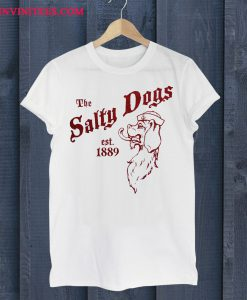 The Salty Dogs T Shirt