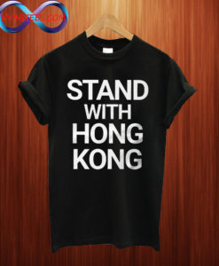 Stand With Hong Kong T shirt