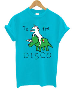 To The Disco Unicorn Riding Triceratops T-Shirt